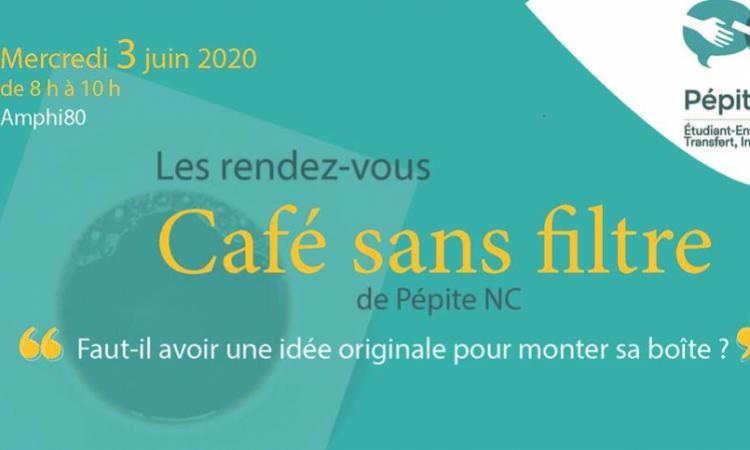 PEPITE NC : Café sans filtre 2020